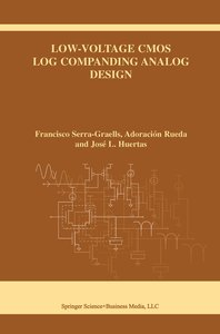 Low-Voltage CMOS Log Companding Analog Design