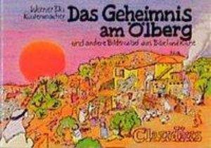 Das Geheimnis am Ölberg und andere Bilderrätsel aus Bibel und Ki