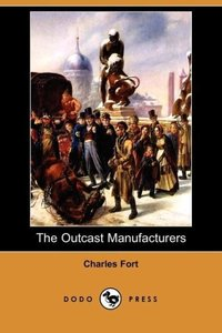 The Outcast Manufacturers (Dodo Press)