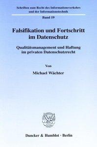 Falsifikation und Fortschritt im Datenschutz.
