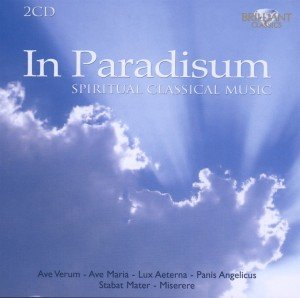 In Paradisum: Spiritual Classical Music