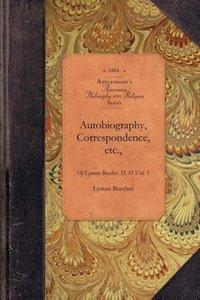 Autobiography, Correspondence, etc.,