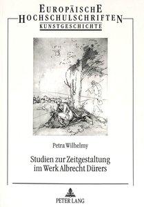 Studien zur Zeitgestaltung im Werk Albrecht Dürers