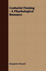 Contarini Fleming - A Phychological Romance