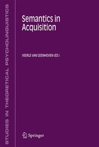 Semantics in Acquisition