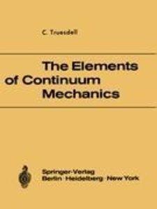 The Elements of Continuum Mechanics