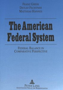 The American Federal System: