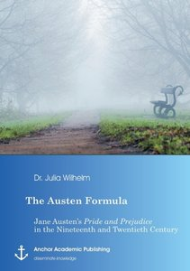 The Austen Formula: Jane Austen's Pride and Prejudice in the Nin