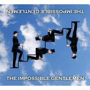 The Impossible Gentlemen