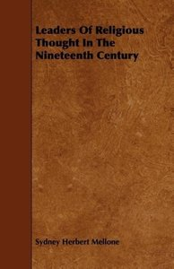 Leaders Of Religious Thought In The Nineteenth Century