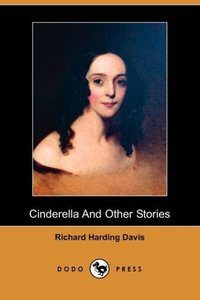 Cinderella and Other Stories (Dodo Press)