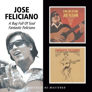 A Bag Full Of Soul/Fantastic Feliciano