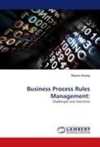 Business Process Rules Management: