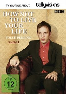 How Not to Live Your Life - Volle Peilung