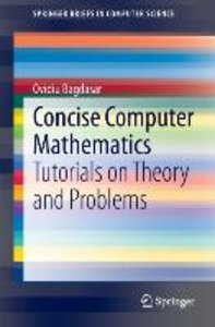 Concise Computer Mathematics