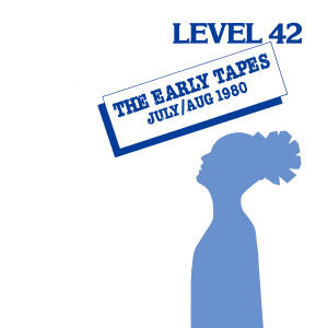 The Early Tapes (Remastered)