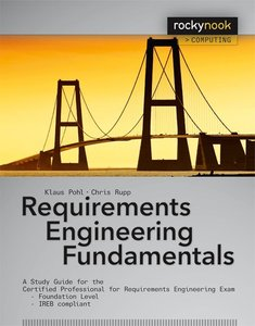Pohl, K: Requirements Engineering Fundamentals