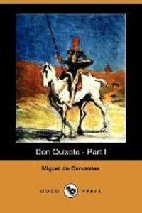 Don Quixote - Part I (Dodo Press)