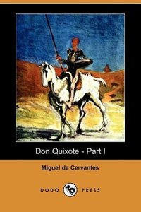Don Quixote - Part I (Dodo Press)