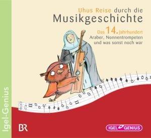 Uhus Reise durch die Musikgeschichte - Das 14. Jahrhundert