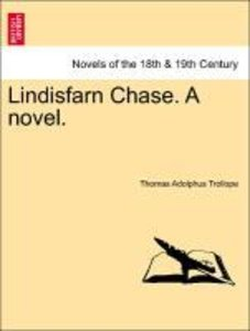 Lindisfarn Chase. A novel, vol. III