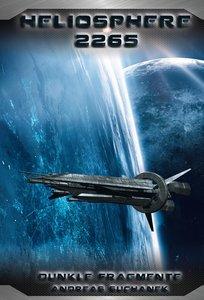 Heliosphere 2265 - Der Fraktal-Zyklus 1 - Dunkle Fragmente (Bänd