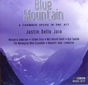 Blue Mountain,a chamber opera in one act