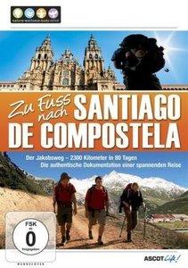 Zu Fuß nach Santiago de Compostella