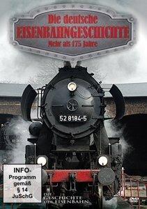Deutsche Eisenbahngeschichte-Mehr Als 175 Jahre