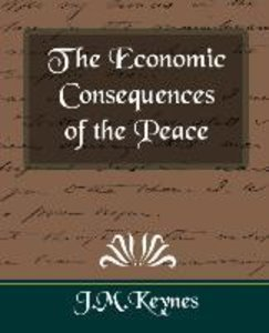 The Economic Consequences of the Peace (New Edition)