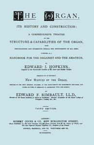 Hopkins - The Organ, Its History and Construction ... Preceded b