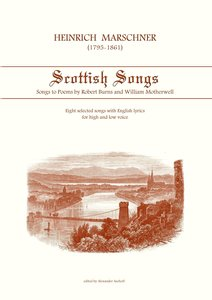 Heinrich Marschner - Scottish Songs