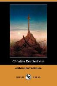 Christian Devotedness (Dodo Press)
