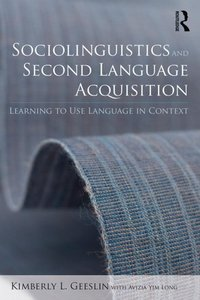 Sociolinguistics and Second Language Acquisition