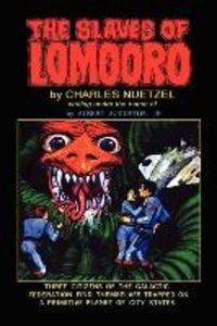 The Slaves of Lomooro