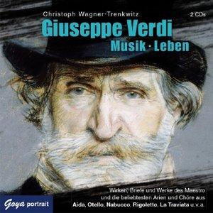 Giuseppe Verdi.Musik.Leben.-Wirken,Weisheiten