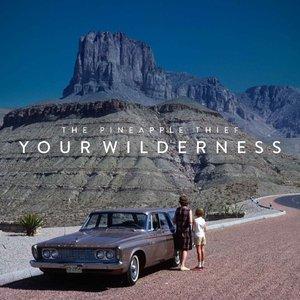 Your Wilderness-Tour Ed.(LIM.ED.)