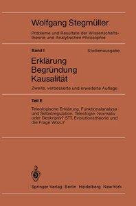 Teleologische Erklärung, Funktionalanalyse und Selbstregulation.
