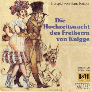 Die Hochzeitsnacht des Freiherrn von Knigge