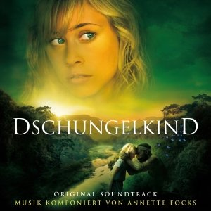 Dschungelkind-Original Soundtrack