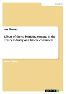 Effects of the co-branding strategy in the luxury industry on Ch