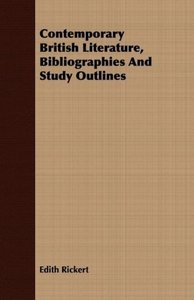 Contemporary British Literature, Bibliographies And Study Outlin
