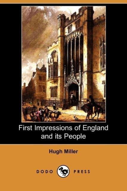 First Impressions of England and Its People (Dodo Press) - zum Schließen ins Bild klicken