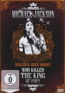 Michael Jackson-Who Killed The King Of Pop