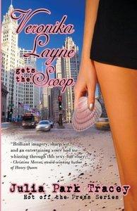 Veronika Layne Gets the Scoop