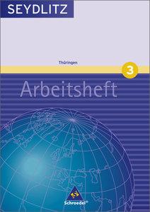 Seydlitz Geographie 3. Arbeitsheft. Gymnasium. Thüringen