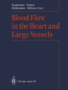 Blood Flow in the Heart and Large Vessels
