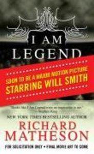 I Am Legend. Movie Tie-In