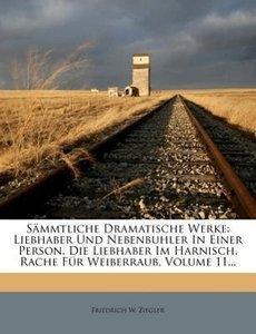 Sämmtliche Dramatische Werke von F.M. Ziegler, eilfter Band