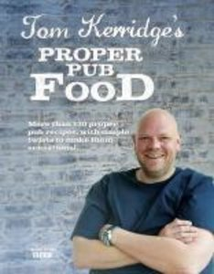 Tom Kerridge Proper Pub Food